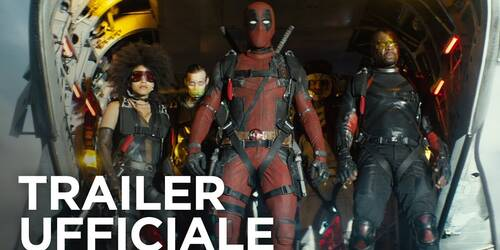 Deadpool 2 - Trailer 2 Italiano
