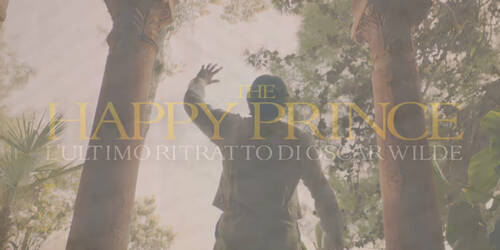 Trailer The Happy Prince - L'ultimo ritratto di Dorian Gray