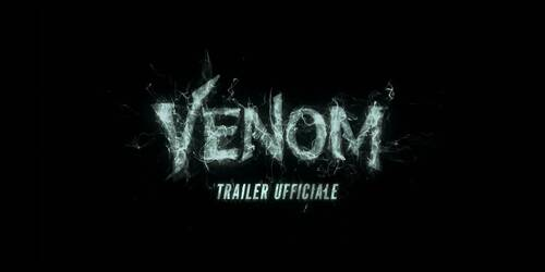 Venom - Trailer italiano
