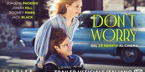 Trailer Don't Worry di Gus Van Sant