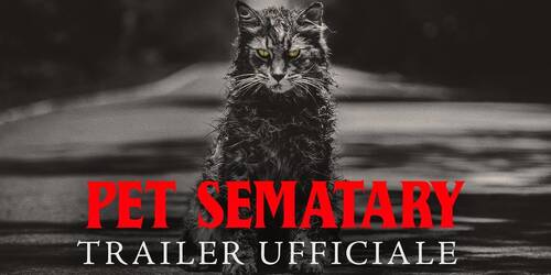 Pet Sematary, Trailer del film dal racconto dell'orrore di Stephen King