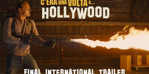 C'era una volta... a Hollywood: il Trailer Finale