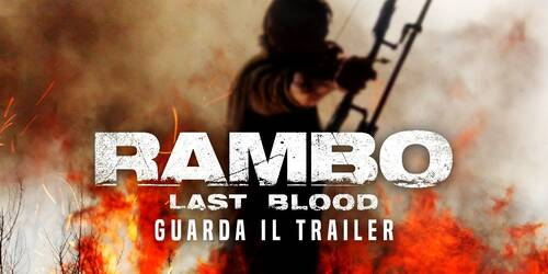 Rambo V: Last Blood, trailer italiano