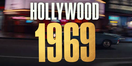 Hollywood del 1969 nella prima featurette per C'era una volta... a Hollywood