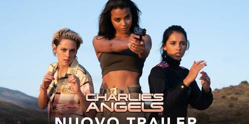 Charlie's Angels (2019), Secondo Trailer italiano