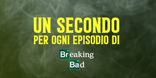 Breaking Bad, 1 secondo di ogni episodio raccolti in questo video