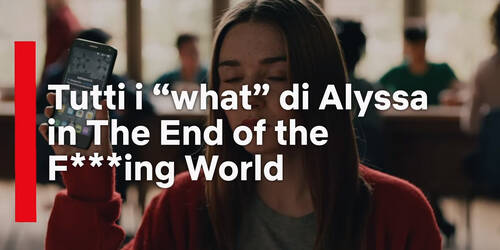 The End of the F---ing World, Trailer stagione 2