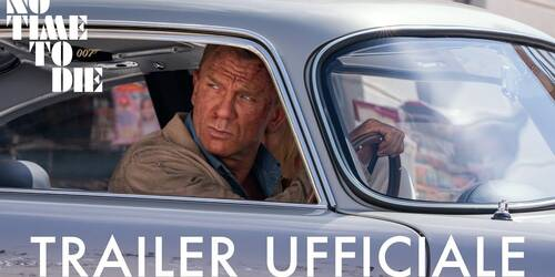 007 No Time To Die, Trailer italiano