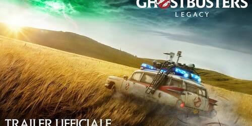 Ghostbusters: Legacy - Trailer italiano