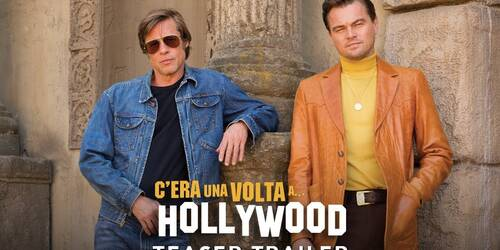 C'era una volta a Hollywood, Teaser Trailer italiano