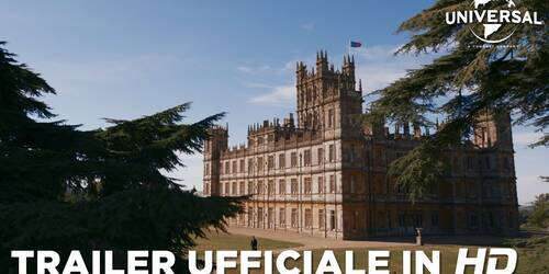 Downton Abbey Il Film, primo Trailer italiano