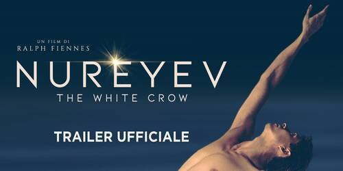 Trailer Nureyev - The White Crow di Ralph Fiennes