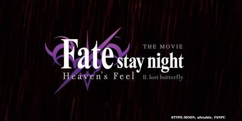 Fate/Stay Night: Heaven's Feel II