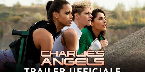 Charlie's Angels (2019), Primo Trailer italiano