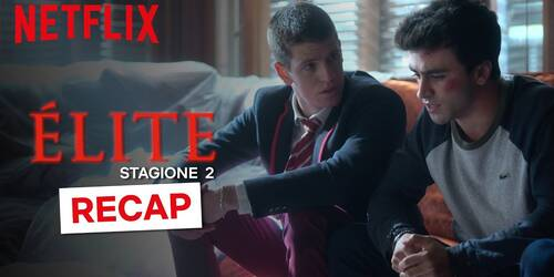 Elite stagione 2 ora disponibile su Netflix