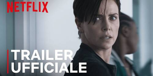 The Old Guard, Trailer del film Netflix con Charlize Theron