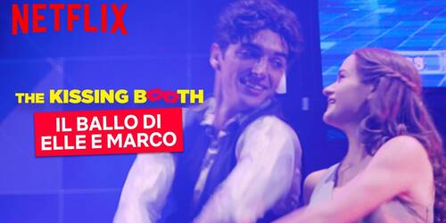 The Kissing Booth 2: la scena del ballo di Elle e Marco