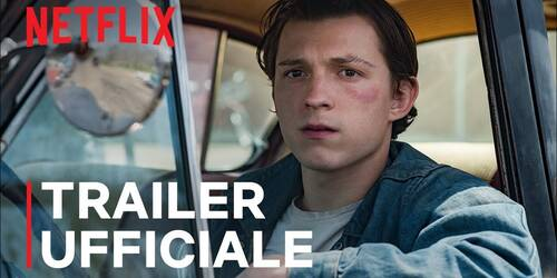Trailer del film Le strade del male con Tom Holland e Robert Pattinson