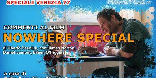 Nowhere Special, Commenti al film di Uberto Pasolin da Venezia77
