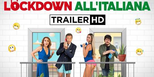 Lockdown all'italiana, Trailer del film di Enrico Vanzina
