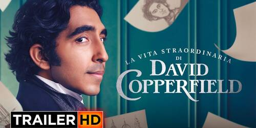 La vita straordinaria di David Copperfield, Trailer Italiano