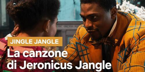 Jingle Jangle: la canzone di Jeronicus Jangle che apre il film Netflix