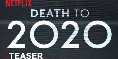 Death to 2020, Teaser ufficiale