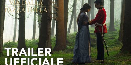 Via dalla pazza folla, Trailer del film di Thomas Vinterberg