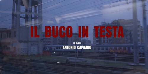 Il buco in testa, Trailer film di Antonio Capuano