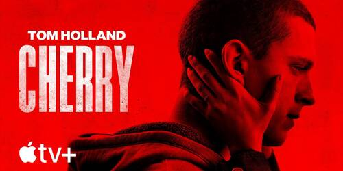 Cherry, Trailer del film con Tom Holland su Apple TV Plus