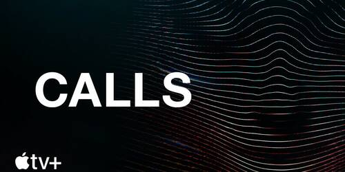 Calls, Trailer della serie thriller su Apple TV Plus