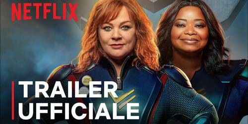 Thunder Force, Trailer del film con Melissa McCarthy e Octavia Spencer su Netflix