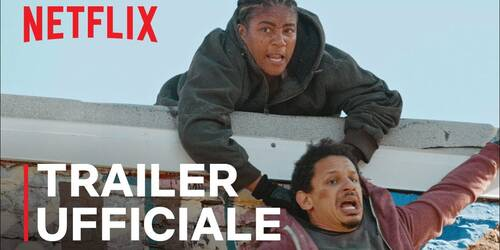 Bad Trip, Trailer film con Eric Andre, Lil Rel Howery e Tiffany Haddish su Netflix